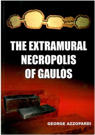 The Extramural Necropolis of Gaulos