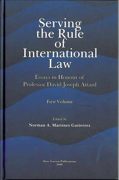 Serving the Rule of International Law