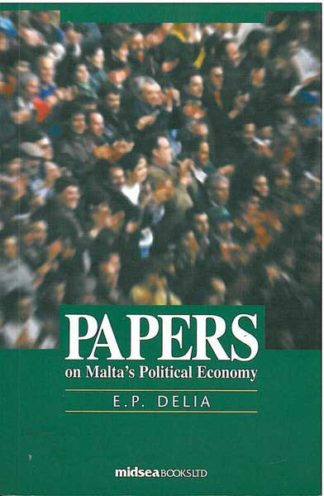 Papers On Malta's Political Economy