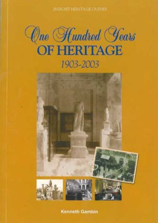 One Hundred Years of Heritage 1903-2003