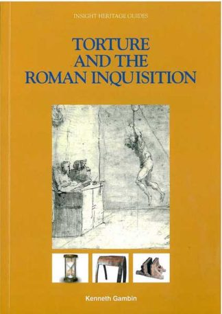 Torture and the Roman Inquisition