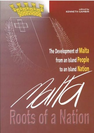Malta - Roots of a Nation (Hardback)
