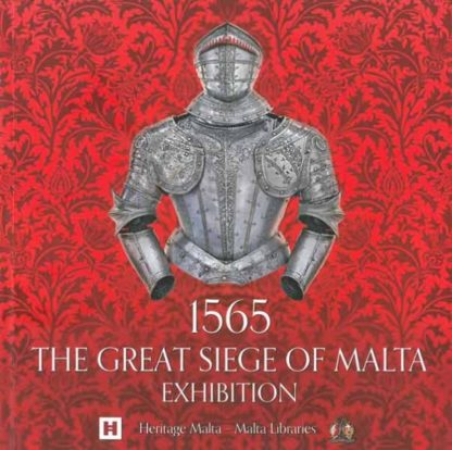 1565 The Great Siege of Malta Exhibition