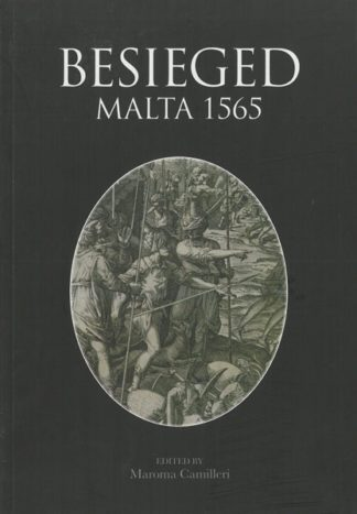 Besieged Malta 1565 - Volume II