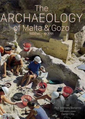 The Archaeology of Malta and Gozo