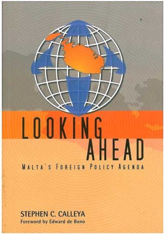 Looking Ahead - Malta's Foreign Policy Agenda