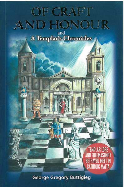 Of Craft and Honour and a Templar's Chronicles