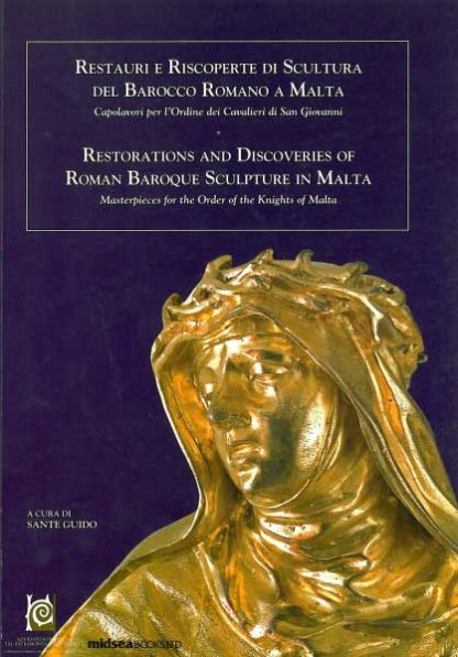 Restorations and Discoveries of Roman Baroque Sculpture in Malta