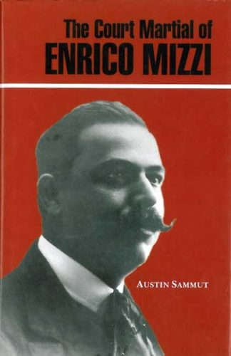 The Court Martial of Enrico Mizzi