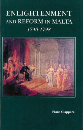 Enlightenment and Reform in Malta (1740-1798)