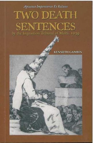 Two Death Sentences - by the Inquisition tribunal of Malta