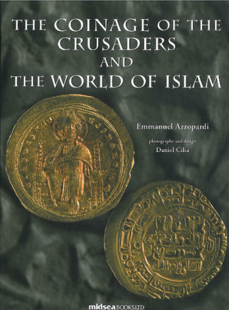 The Coinage of the Crusaders and The World of Islam