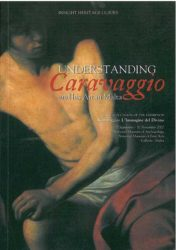 Understanding Caravaggio and his Art in Malta