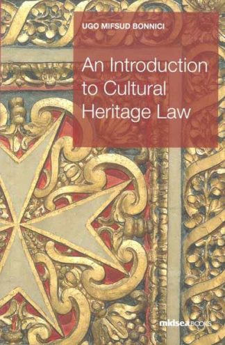 An Introduction to Cultural Heritage Law