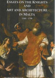 Essays on the Knights and Art and Architecture in Malta 1500-179