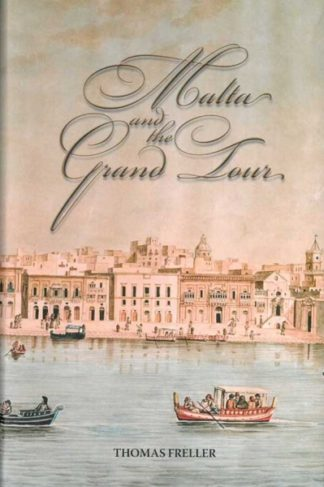 Malta and the Grand Tour