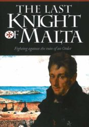 The Last Knight of Malta