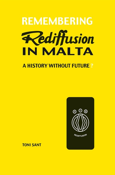 Remembering  Rediffusion in Malta - A history without future?