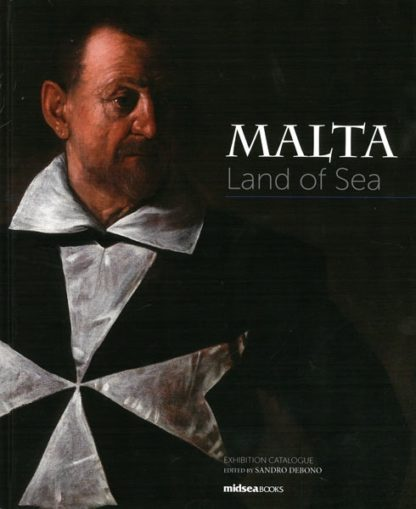 Malta Land of Sea
