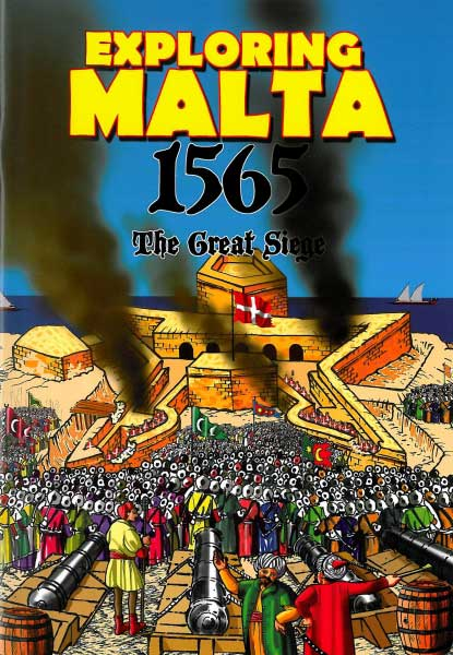 [Image: 9789993286615-Exploring-Malta-1565-The-Great-Siege.jpg]