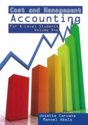 Cost and Management Accounting for A Level Students
