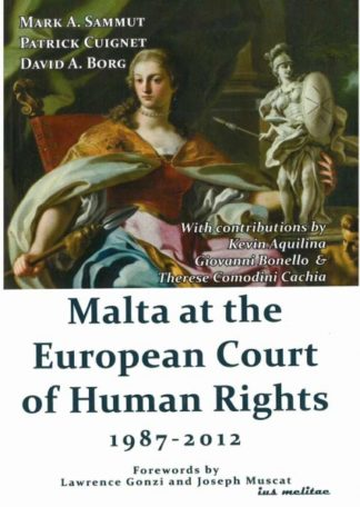 Malta at the European Court of Human Rights 1987-2012
