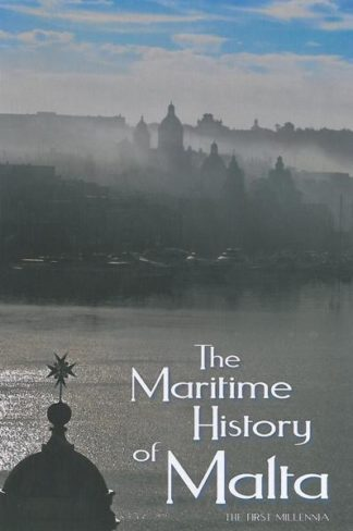 The Maritime History of Malta