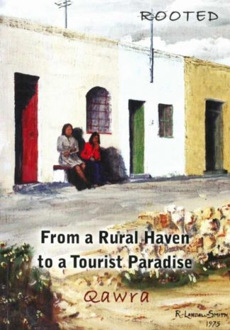 From a Rural Haven to  Tourist Paradise - QAWRA