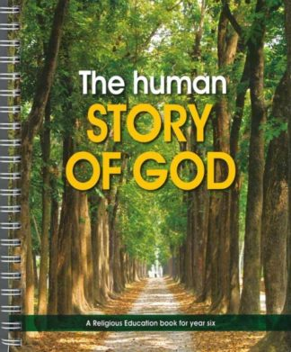 The human STORY OF GOD