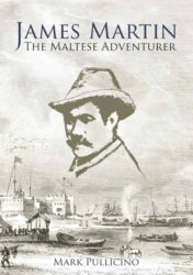 James Martin -The Maltese Adventurer