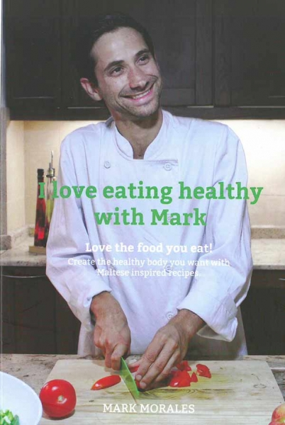 I love eating healthy with Mark