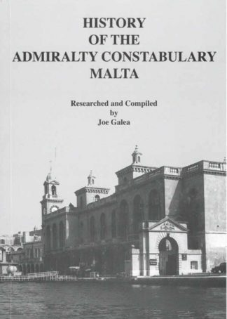 History of the Admiralty Constabulary Malta