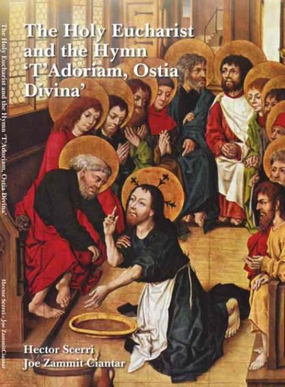 The Holy Eucharist and the Hymn 'T'Adoriam