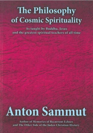 The Philosophy of Cosmic Spirituality