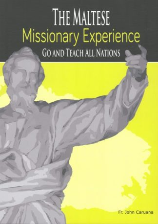 The Maltese Missionary Experience