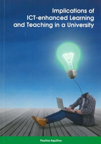 Implications of ICT-enhanced Learning and Teaching in a University