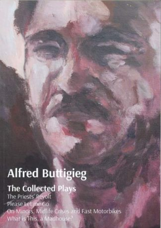 The Collected Plays of Alfred Buttigieg