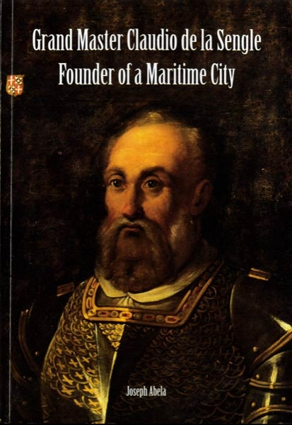 Grand Master Claudio de la Sengle Founder of a Maritime City