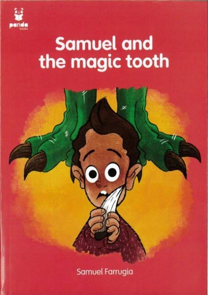 Samuel and the magic tooth