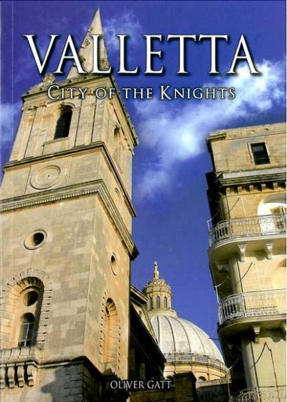 Valletta City of the Knights