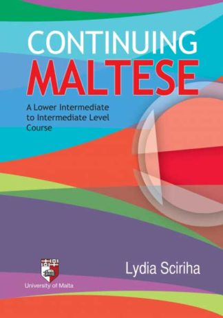 Continuing Maltese - A Lower Intermediate to Intermediate Level Course