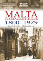 Malta and British Army Infantry Regiments