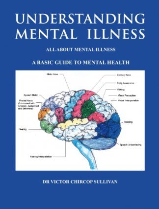 Understanding Mental Illness (Limited Edition)