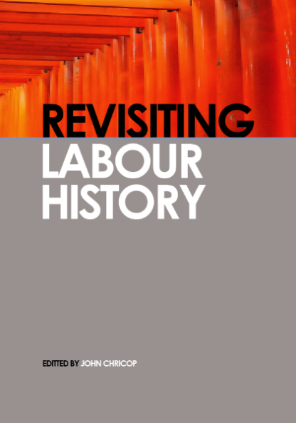Revisiting Labour History