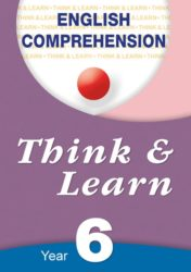 English Comprehension - Think & Learn Year 6