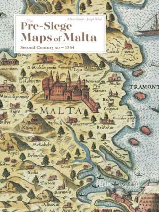 The Pre-Siege Maps of Malta