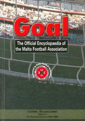 Goal Volume 5 - The Roaring Sixties (1959-1969)