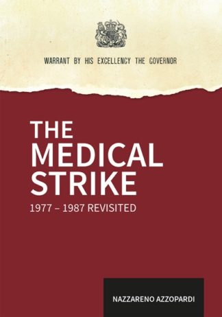 The Medical Strike 1977-1987 Revisited (HB)