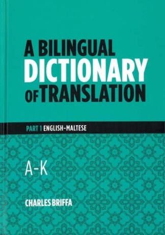 A Bilingual Dictionary of Translation A - K