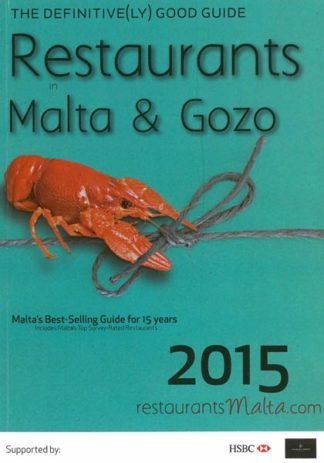The Definitive(ly) Good Guide Restaurants in Malta and Gozo 2015